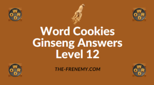 Word Cookies Ginseng Answers Level 12