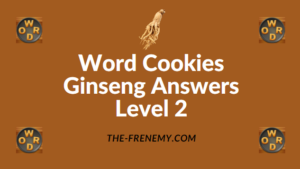 Word Cookies Ginseng Answers Level 2