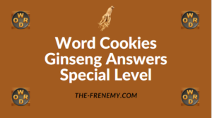 Word Cookies Ginseng Answers Special Level