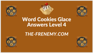 Word Cookies Glace Level 4 Answers