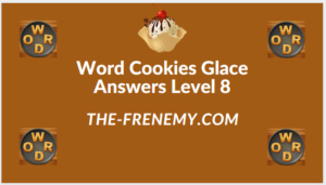 Word Cookies Glace Level 8 Answers
