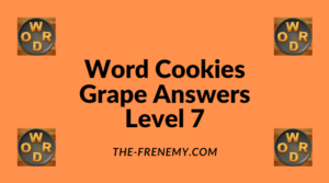 Word Cookies Grape Level 7 Answers