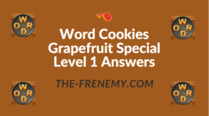 Word Cookies Grapefruit Special Level 1 Answers