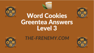 Word Cookies Greentea Answers Level 3