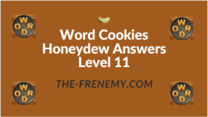 Word Cookies Honeydew Answers Level 11