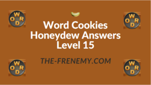 Word Cookies Honeydew Answers Level 15