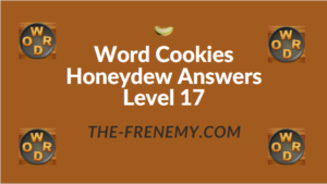Word Cookies Honeydew Answers Level 17