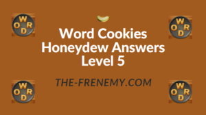 Word Cookies Honeydew Answers Level 5