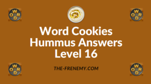 Word Cookies Hummus Answers Level 16