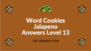 Word Cookies Jalapeno Answers Level 13