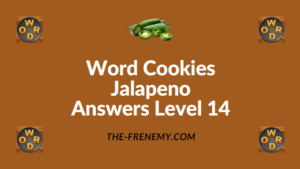 Word Cookies Jalapeno Answers Level 14