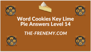 Word Cookies Key Lime Pie Level 14 Answers