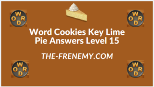 Word Cookies Key Lime Pie Level 15 Answers