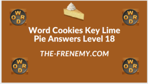 Word Cookies Key Lime Pie Level 18 Answers