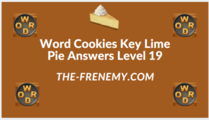 Word Cookies Key Lime Pie Level 19 Answers