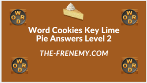 Word Cookies Key Lime Pie Level 2 Answers