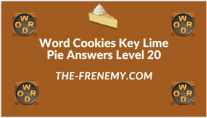 Word Cookies Key Lime Pie Level 20 Answers
