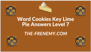 Word Cookies Key Lime Pie Level 7 Answers