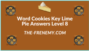 Word Cookies Key Lime Pie Level 8 Answers