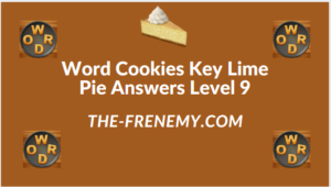 Word Cookies Key Lime Pie Level 9 Answers