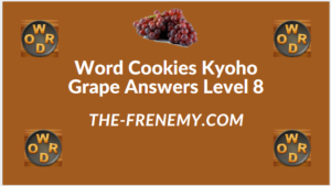 Word Cookies Kyoho Grape Level 8 Answers