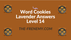 Word Cookies Lavender Answers Level 14