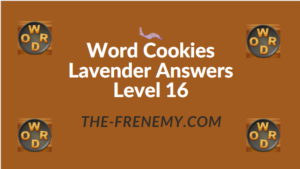 Word Cookies Lavender Answers Level 16