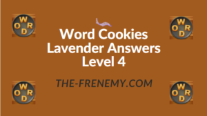 Word Cookies Lavender Answers Level 4