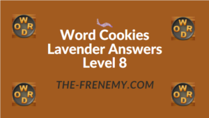 Word Cookies Lavender Answers Level 8