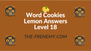 Word Cookies Lemon Answers Level 18