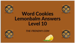 Word Cookies Lemonbalm Level 10 Answers