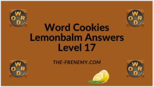 Word Cookies Lemonbalm Level 17 Answers
