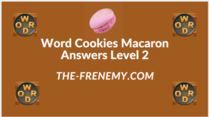 Word Cookies Macaron Level 2 Answers