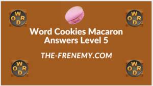 Word Cookies Macaron Level 5 Answers