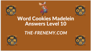 Word Cookies Madelein Level 10 Answers