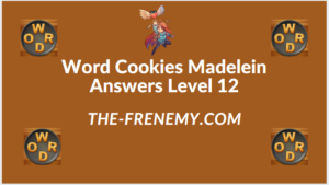 Word Cookies Madelein Level 12 Answers