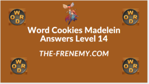 Word Cookies Madelein Level 14 Answers