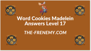 Word Cookies Madelein Level 17 Answers