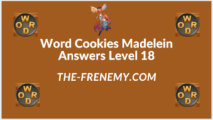 Word Cookies Madelein Level 18 Answers