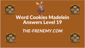 Word Cookies Madelein Level 19 Answers