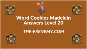 Word Cookies Madelein Level 20 Answers