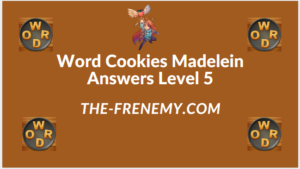 Word Cookies Madelein Level 5 Answers