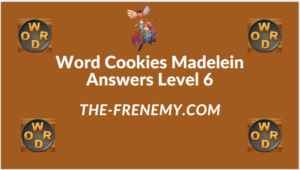 Word Cookies Madelein Level 6 Answers