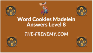 Word Cookies Madelein Level 8 Answers
