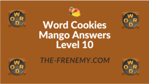 Word Cookies Mango Answers Level 10