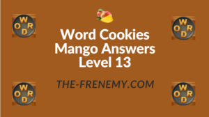 Word Cookies Mango Answers Level 13