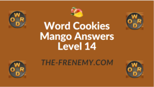 Word Cookies Mango Answers Level 14