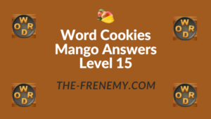 Word Cookies Mango Answers Level 15
