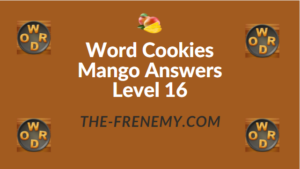 Word Cookies Mango Answers Level 16