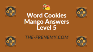 Word Cookies Mango Answers Level 5